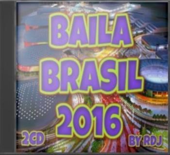 VA – Baila Brasil 2016 [By RDj] [2cd] [MG+]
