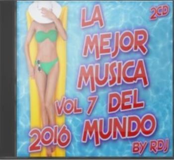La Mejor Musica Del Mundo 2016 Vol 7 By Rdj 2cd Identi