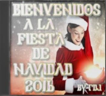 Bienvenidos a la Fiesta de Navidad 2016 (By RDj)(2cd)(2016)